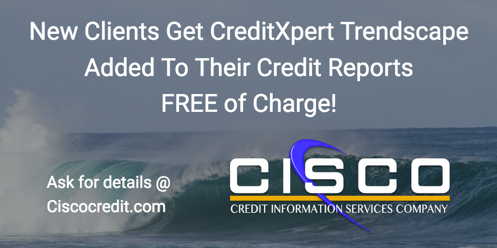 New Clients Get Creditxpert Trendscape Added To Their Credit Reports FREE of Charge. Ask for details @ http://Ciscocredit.com
